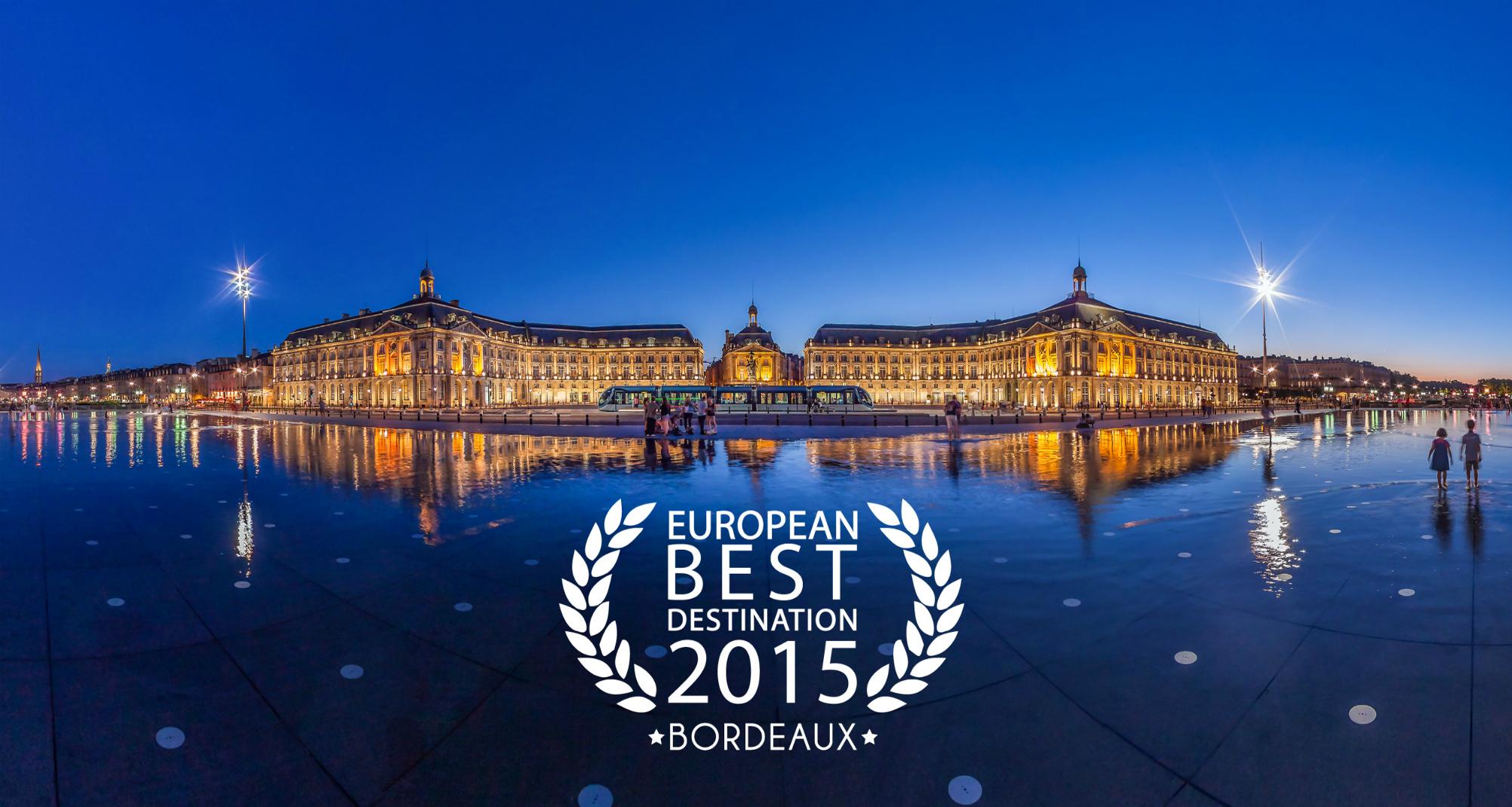 Bordeaux Meilleure Destination Touristique 2015
